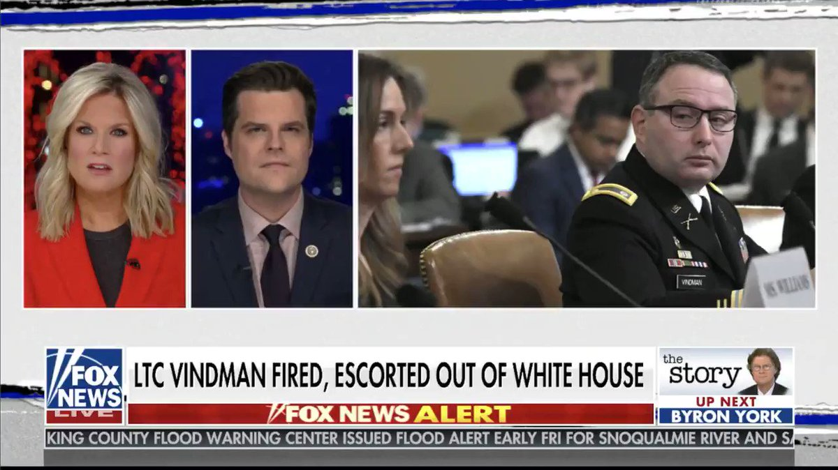 If you look at what Robert O'Brien has done at the National Security Council, there have been a lot of changes. It very well may have been the case that Vindman could have been out before impeachment.   Now with the changes at the NSC, I think we'll have a better crew.