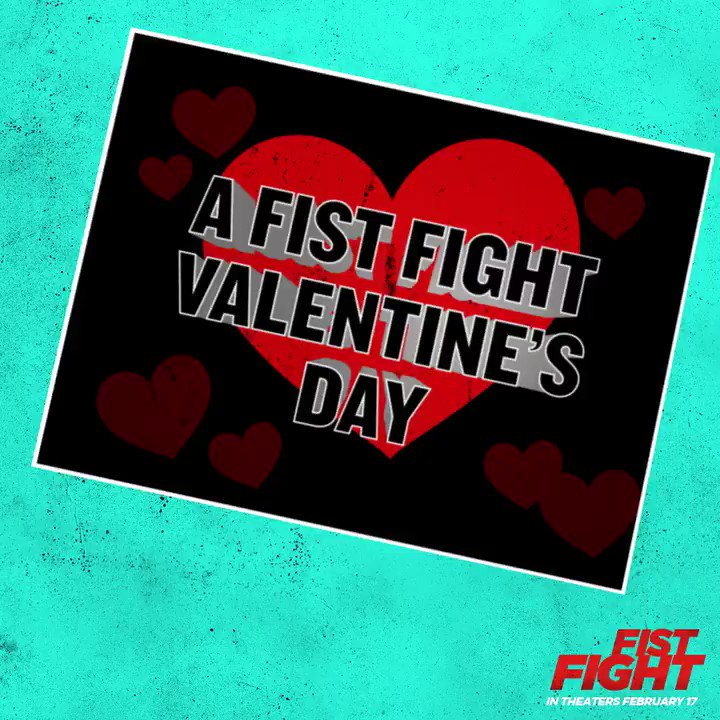 RT @fistfightmovie: Tomorrow. Valentine's Day. It's on. #FistFight https://t.co/jH0TNQxT7l