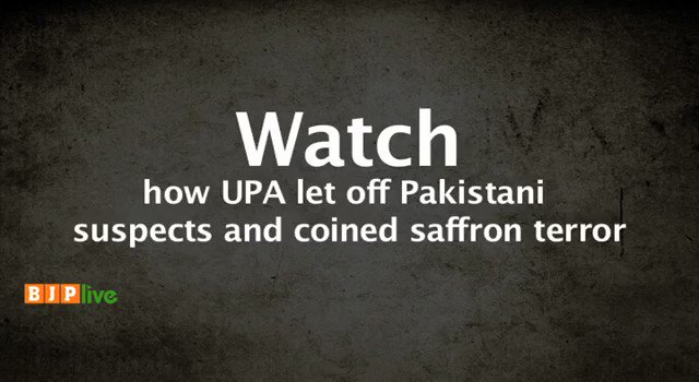Watch how UPA let off Pakistani suspects in Samjhauta case and coined illusive term 'saffron terror'!