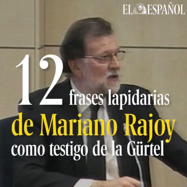 Las 12 frases lapidarias de Mariano Rajoy como testigo de la Gürtel