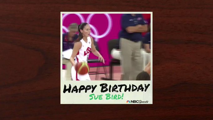 Happy Birthday Sue Bird !
