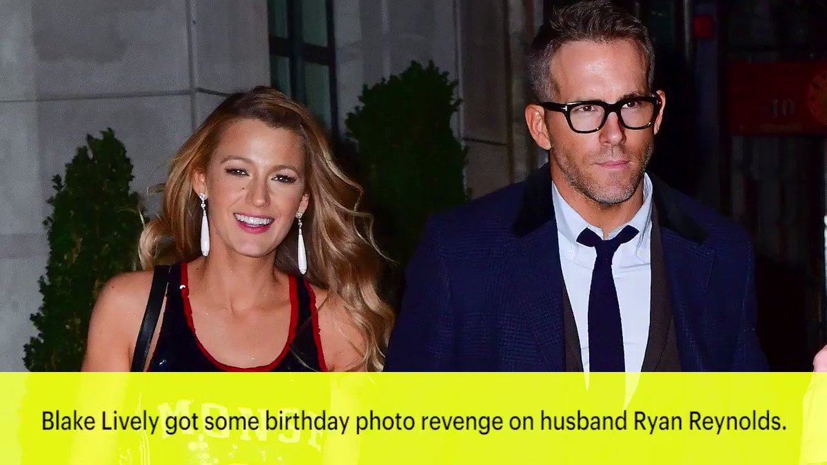 Blake Lively gets birthday photo revenge on Ryan Reynolds: