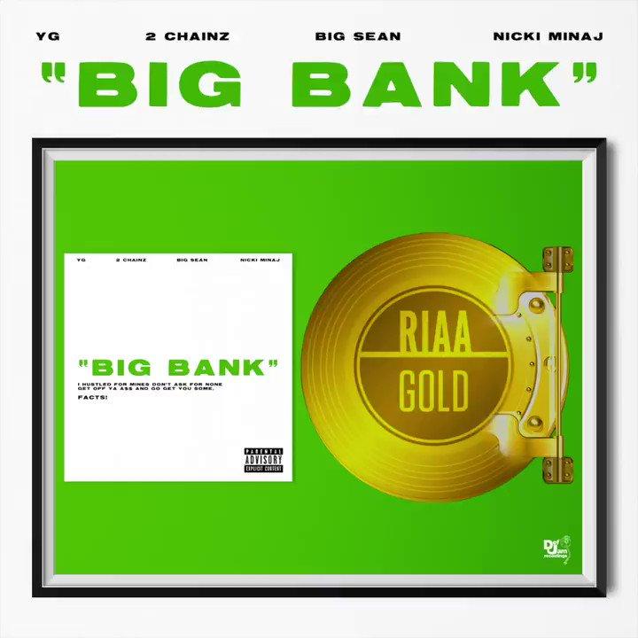 RT @defjam: .@YG's BIG BANK IS BERTIFIED GOLD! https://t.co/mrILibzVQc