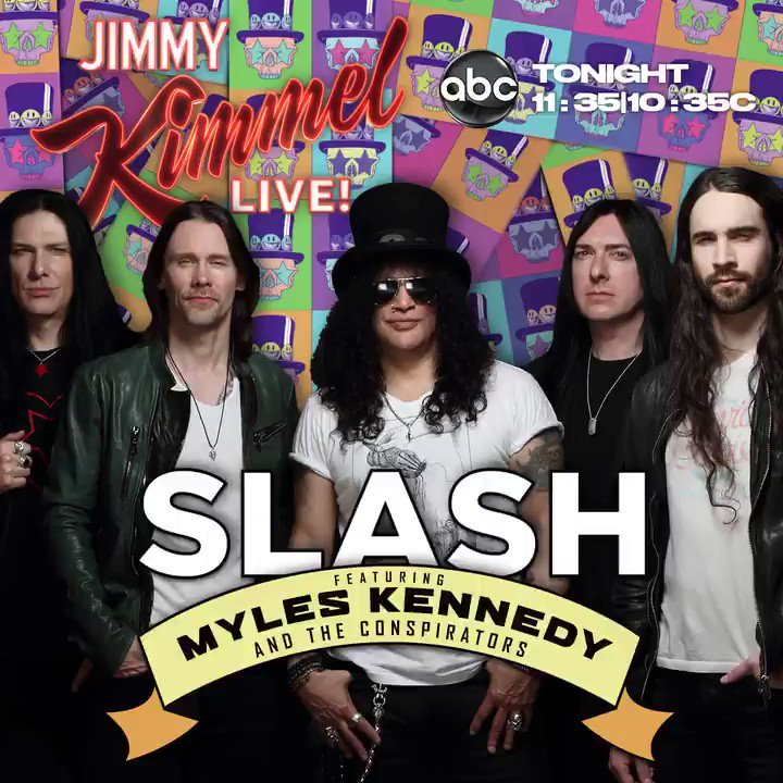 Watch Slash ft. Myles Kennedy & The Conspirators tonight on @JimmyKimmelLive at 11:35 PM EDT. #slashnews https://t.co/iV2xsDPBaL
