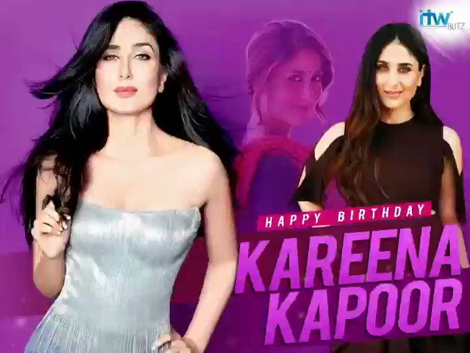 Happy Birthday to the queen of Bollywood Kareena Kapoor Khan
