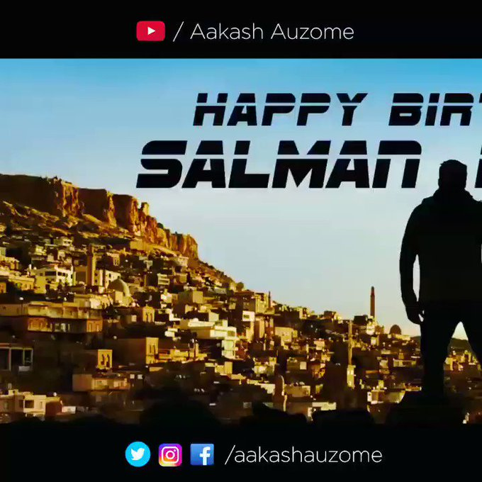 Advace Happy birthday Salman khan sir and god bless you