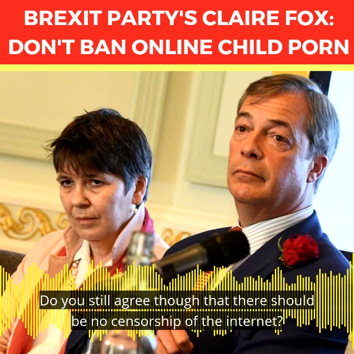 """LISTEN: Brexit Party candidate Claire Fox insisted child abuse images should not be removed from the internet not once but THREE TIMES, and said """"most child porn is not child porn because it's simulated."""""""