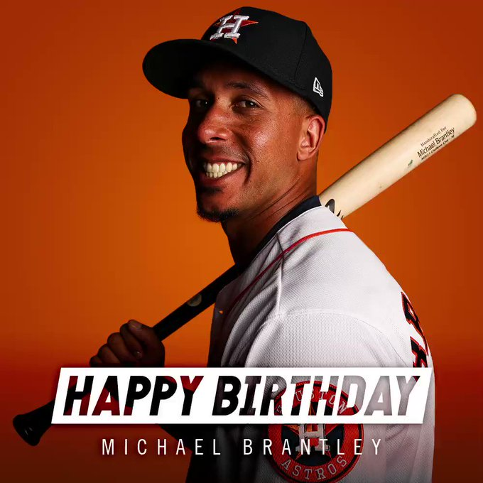 Celebrating two birthdays today!  Happy birthday to Michael Brantley and