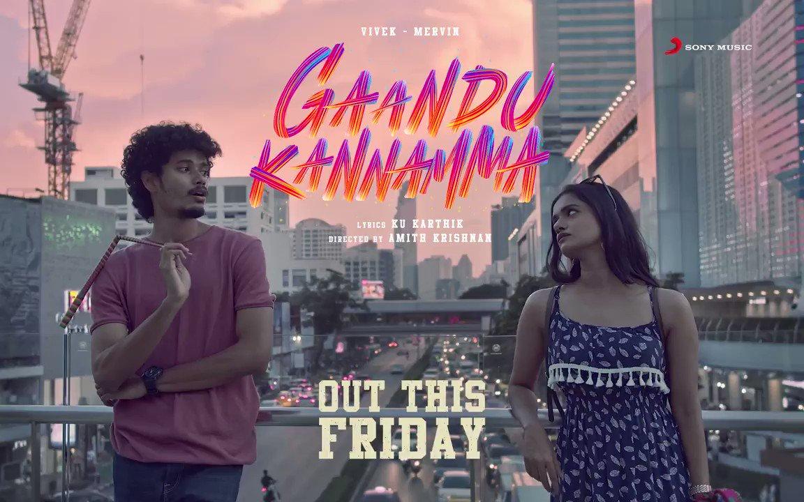 Arriving in 2⃣ days to take over your playlists! 😍🎶  #GaanduKannamma by @iamviveksiva & @MervinJSolomon ! 💟   @KuKarthk @amithkrishnan85 @PawanAlex @balaji_u @JafferJiky  #FiltrFresh