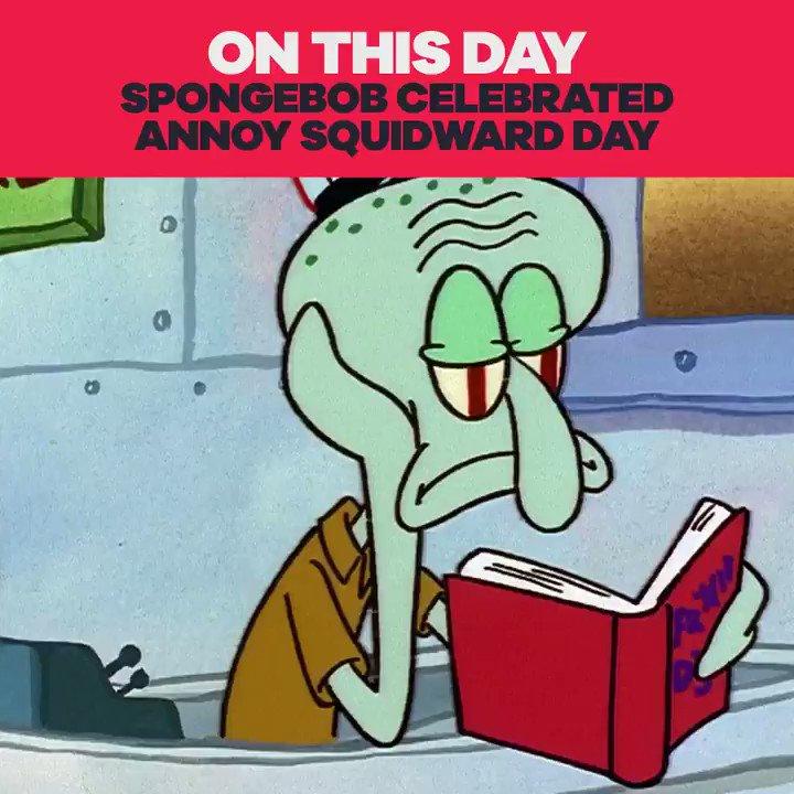 it's annoy squidward day