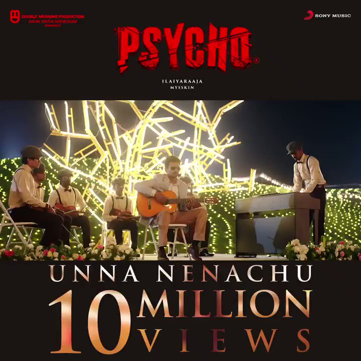 Winning hearts all along!  💞  #UnnaNenachuVideoHits10MillionViews   #UnnaNenachu from #Psycho ➡️  #Mysskin #Ilaiyaraaja @Udhaystalin @DoubleMProd_ @ManickamMozhi @aditiraohydari @MenenNithya @sidsriram #Kabilan  #Psycho25thDay