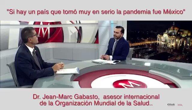 @thalia «Sí hay un país que tomó muy en serio la pandemia #COVIDー19 fue México.»  Dr. Jean Marc Gabastou, asesor internacional de la Organización Mundial de la #Salud.