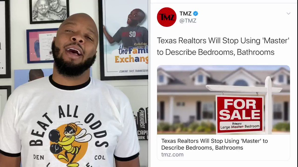 Texas realtors to stop using Master to describe bedrooms.  Giving us everything BUT what we want.