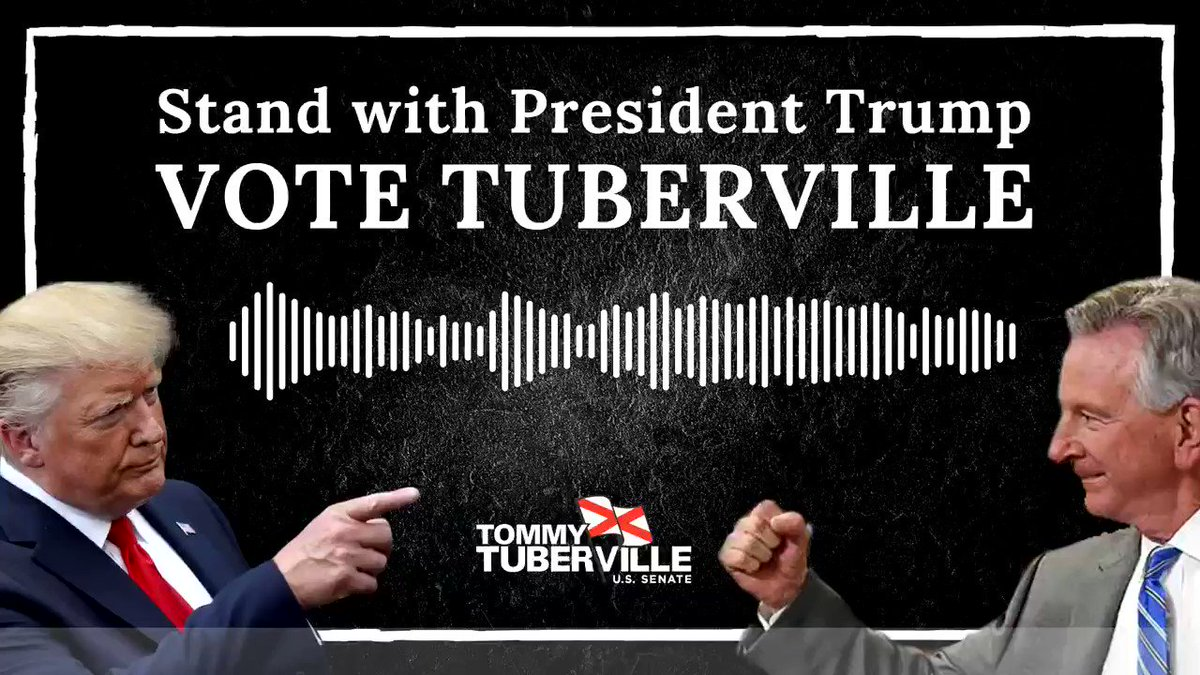 """""""Tommy Tuberville will have a call direct line in to my office!"""" #MAGA #KAG2020 #ALSen"""