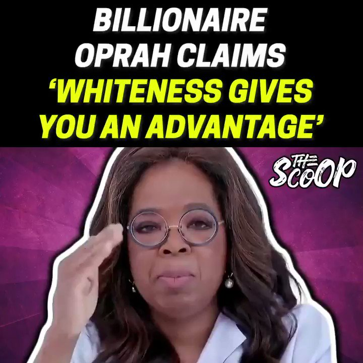 Billionaire Oprah Claims 'Whiteness Gives You An Advantage'  👇Click below to watch the full video👇