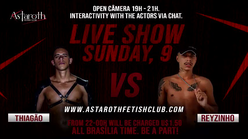 This Sunday August 9  will Showcase an awesome Live Show with Kinky Sex with actors @thiagodlicia and @RZinho0. Enjoy tons of Bondage Spanking Humilliation etc. Dont Miss. Be Part of Astaroth Family and Have The Time of Your Life. Pure Sado Entertainment.