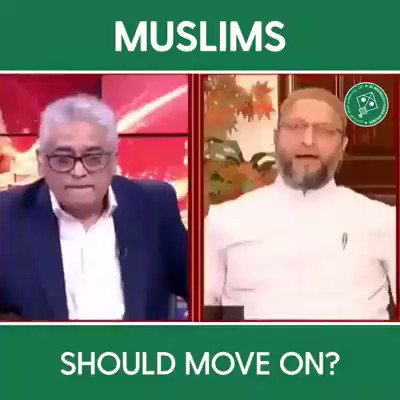 Move on, said Rajdeep.  And the answer of @asadowaisi is masterly. This answer would be the answer of most Indian Muslims, Owaisi followers or not. Sharing in two tweets. 1/2