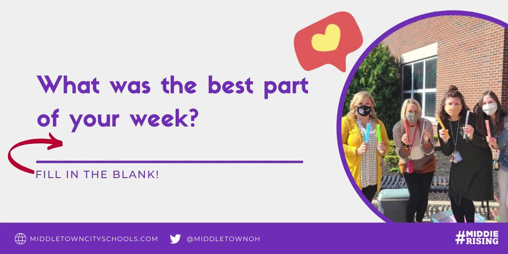 What was the best part of your week? Let us know! #MiddieRising #theBESTpart