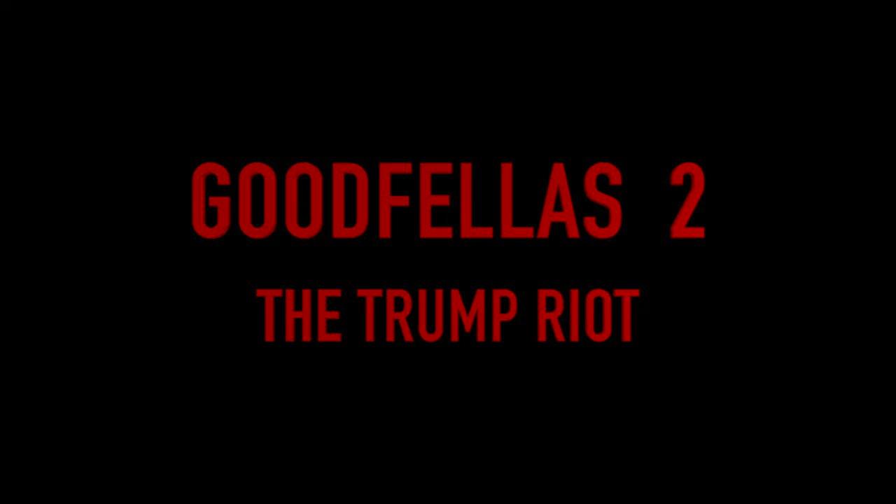 Goodfellas2 (The Trump Riot) https://t.co/jVaKck6bhP