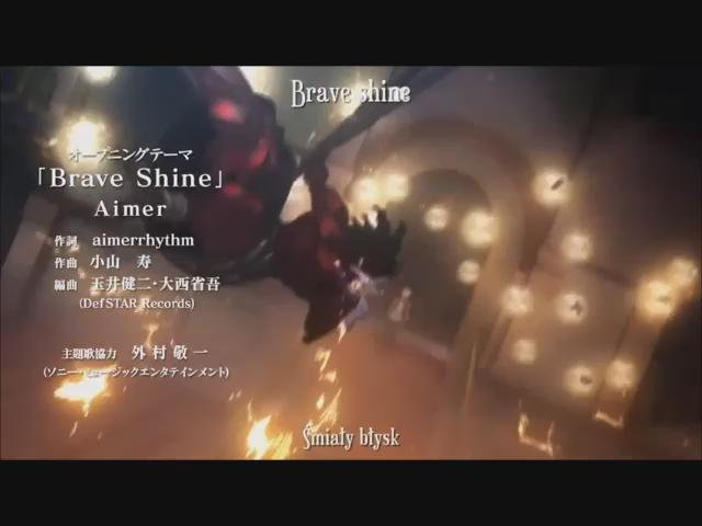 Fate/stay night [Unlimited Blade Works](ufotable)「Brave Shin
