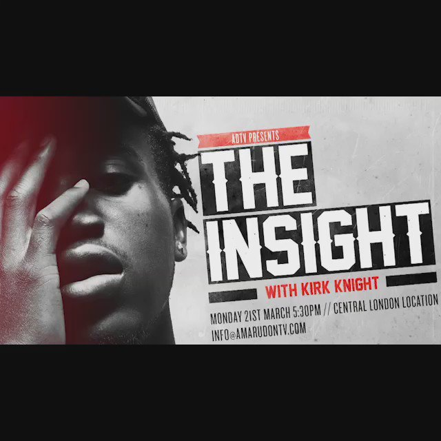 Attend @AmaruDonTV #TheInsight with @KirkKnight (Competition Details Below)  https://t.co/O8ijsJ1KGn https://t.co/lE83U3xaat
