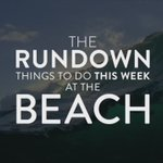 Get the most out of your week with The Rundown! More events and details: https://t.co/mRCmpJFhAM #gobeach https://t.co/hahGmuYFlZ