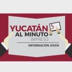 YUCATÁN AL MINUTO IMPRESO: LANZAMIENTO AGOSTO- 1-2016 https://t.co/dL91EBLluU
