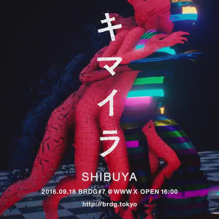 "9/18 Audio Visual Showcase ""Chimaira"" #BRDG7 Radical Hardcore Clique x VJ Keijiro Takahashi https://t.co/istrWmSEpX https://t.co/gnJworAU2O"