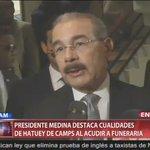 #EnVivoCDN: Danilo Medina acude a velatorio de Hatuey De Camps. @calcano15 https://t.co/OU8dboSH0M