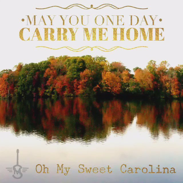 Oh My Sweet Carolina