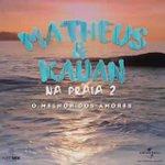 E saiu mais uma prévia das músicas novas do Na Praia 2 do Matheus e Kauan! Mais uma foda! ❤👌 https://t.co/tF2UIt8TFD