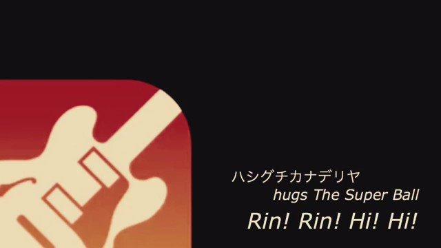 【1人アカペラ】319: Rin! Rin! Hi! Hi! / ハシグチカナデリヤ hugs The Super Ba