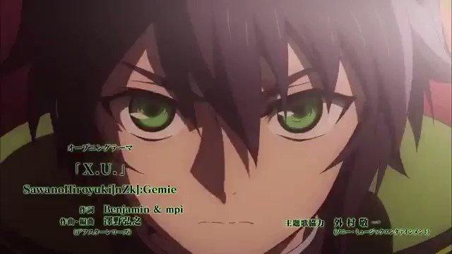 終わりのセラフ『X.U.』#アニメ