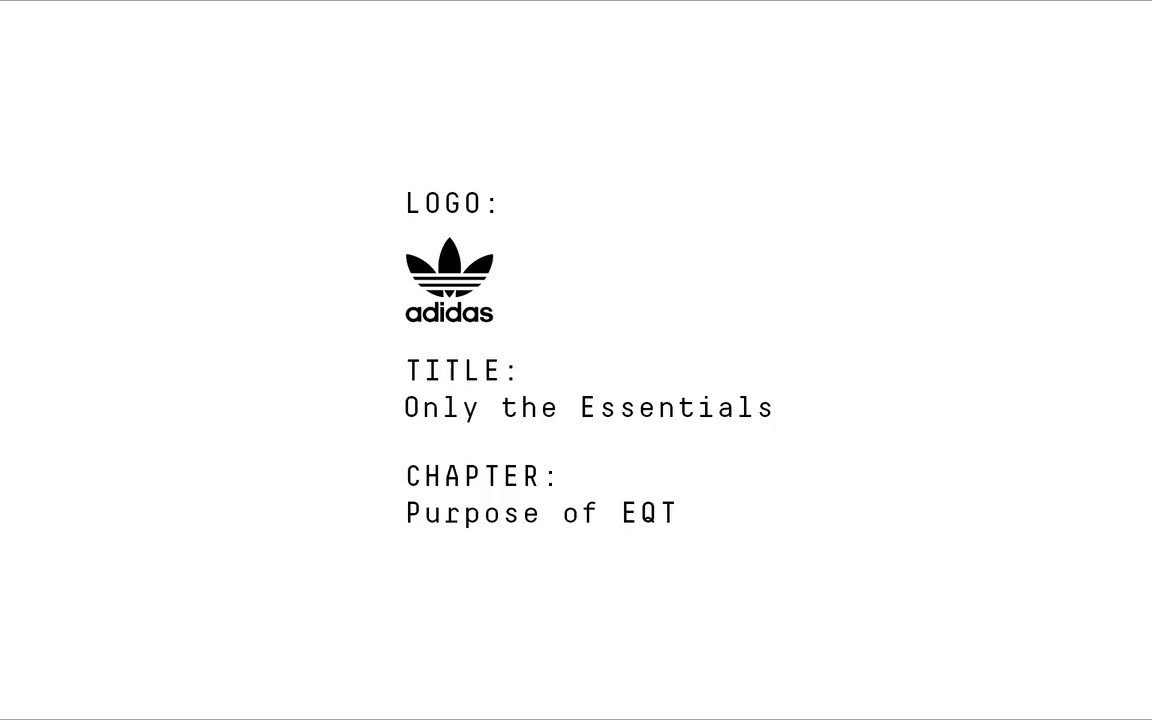 Everything that is essential. Nothing that is not. The next chapter in the @adidasoriginals #EQT story is here. https://t.co/EbVyljnW12