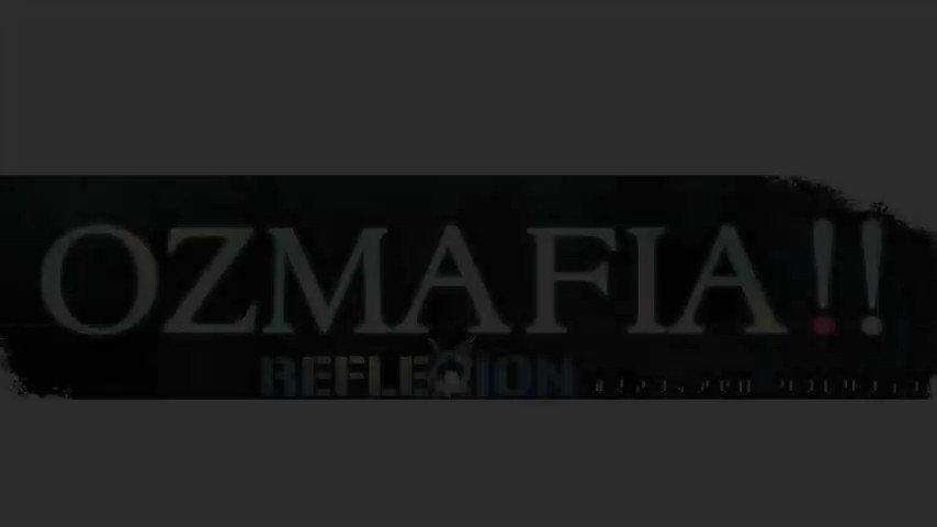 【OZMAFIA】『OZMAFIA!!0 -RefleXion-』ウェブサイト再公開  (エイプリルフールver体験版の