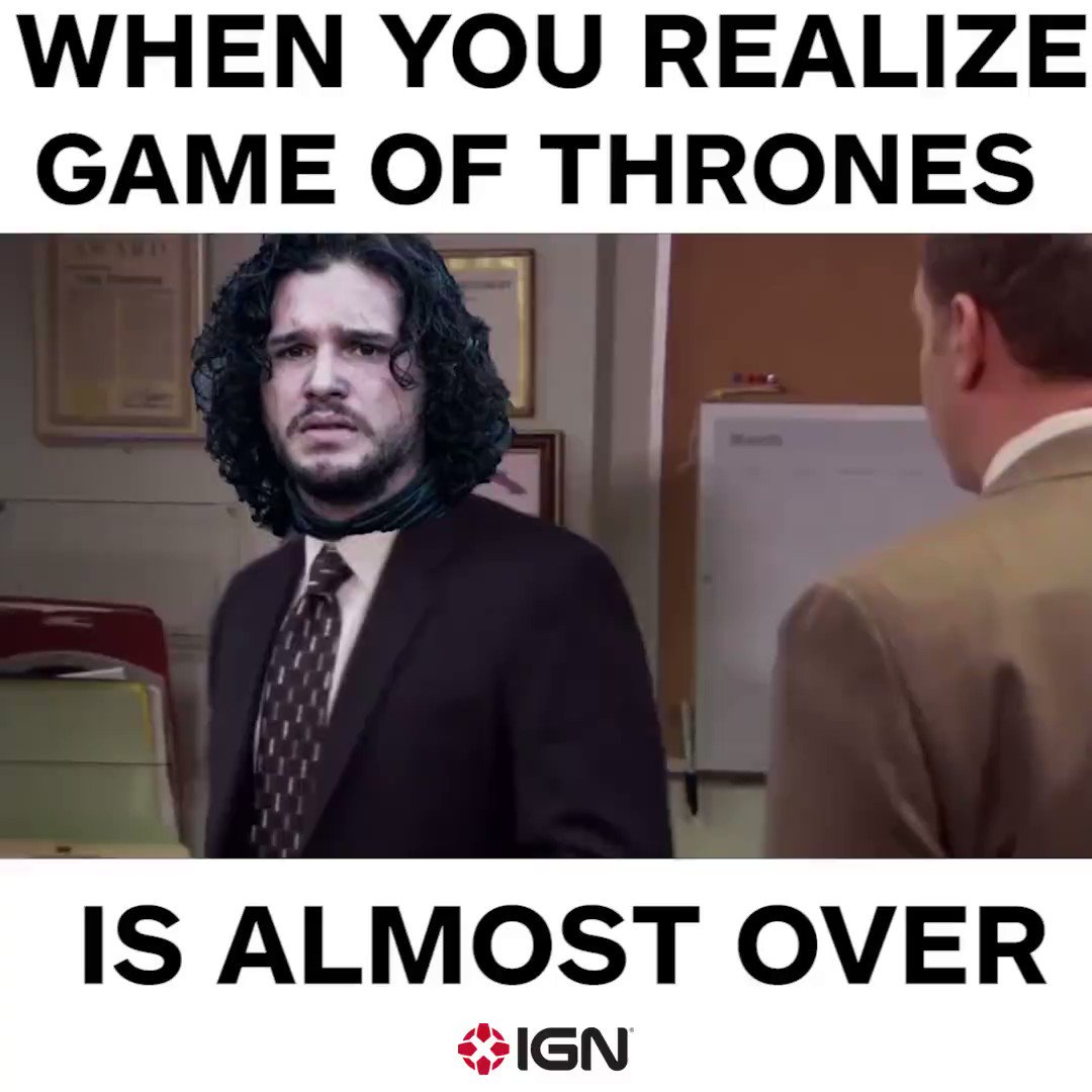 RT @IGN: tfw #GameofThrones is almost over... https://t.co/Lb5ZL7aUP5