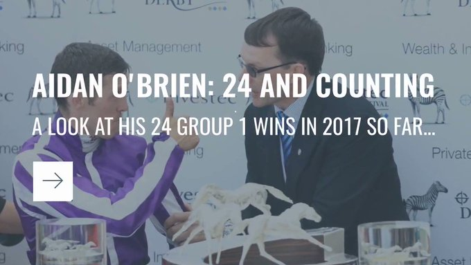 Happy Birthday Aidan O\Brien! Here are his Group One winners from an amazing 2017 so far...