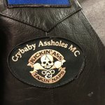 Know any CryBaby Assholes? I met one today wearing this patch on his MC jacket.