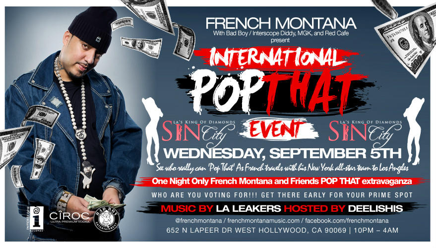 Attention Cali! @frenchmontana's #PopThatEvent hosted by @IamDEELISHIS is going down 2nite @SINcity_LA! http://t.co/BCFu1jsH RT!