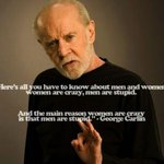 i'm so crazy in love it's stupid RT @MinnieGupta: @infield_fly as the very wise George Carlin once said: http://t.co/yHn471Ps