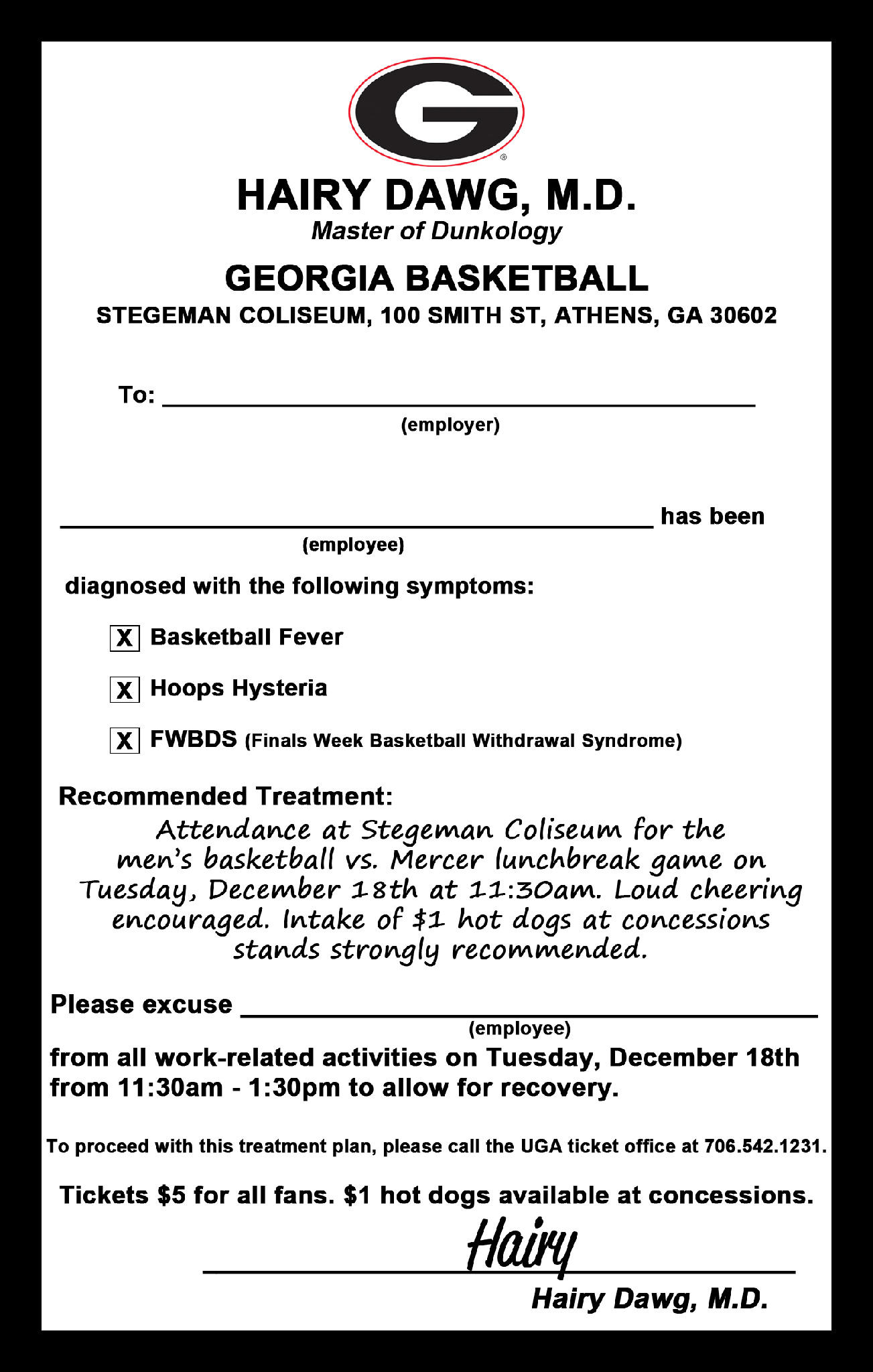 RT @UGAAthletics: Need a 'doctor's excuse note' for next Tuesday's men ...