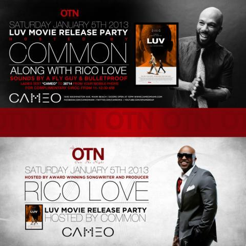 MIAMI: Jan 5th OwnTheNight #CAMEO Presents #LUV Movie Release Party @common & @iamricolove RT @sv_marketing http://t.co/Jm7hekED