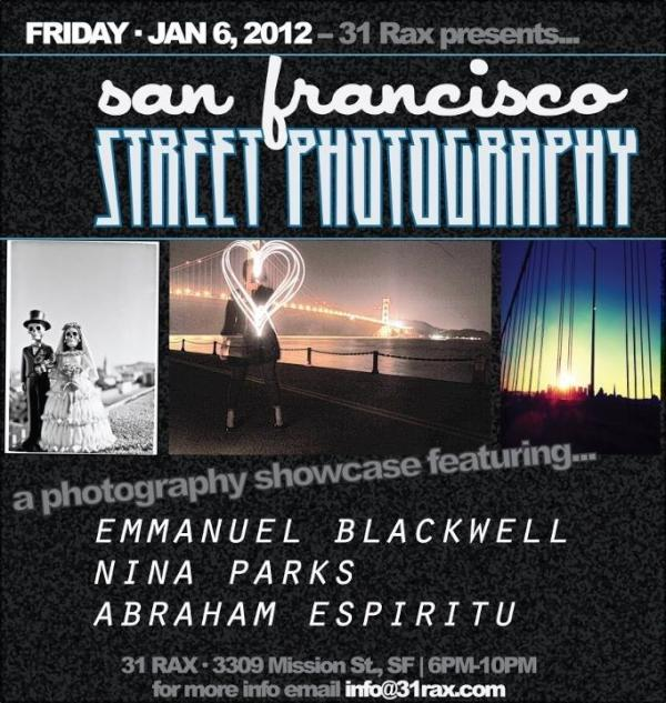 You can't miss Friday! SF Street Photography @31RAX feat. @Nina_Parks @nostalgicabe @_blackwell 6-10pm 3309 Mission ST http://t.co/IhowxIQN
