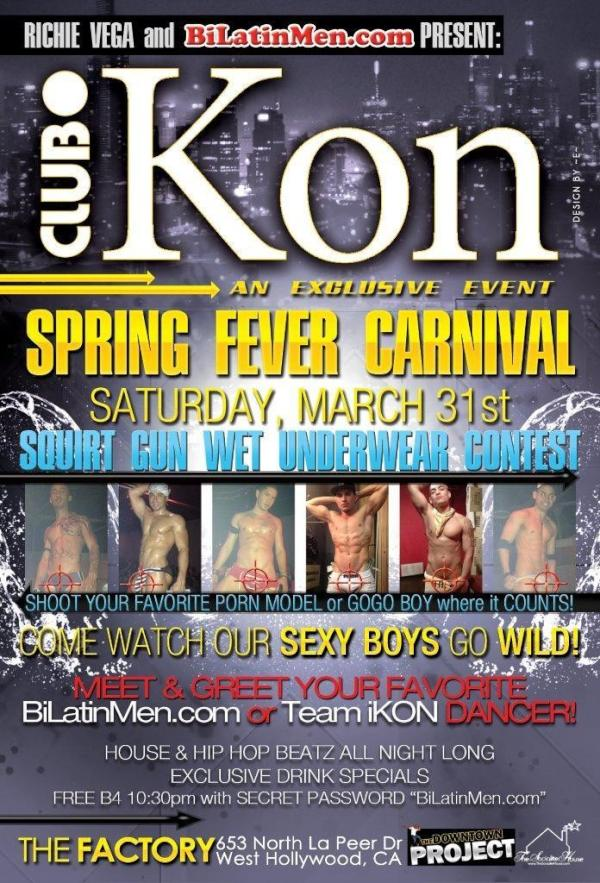 SAT.MARCH.31 Meet & greet ur favorite Porn Mode! @ClubiKonLA & @BiLatinMen SPRING FEVER CARNIVAL held at @FactoryWeHo http://t.co/cJrQSc4F