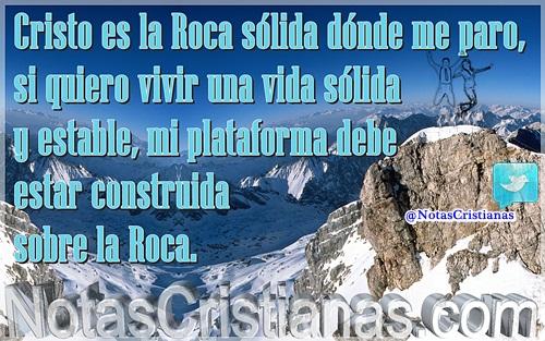 Cristo, Roca sólida dónde me paro, si quiero vivir una vida sólida, mi plataforma debe estar construida sobre la Roca. http://t.co/sH4R6jFd