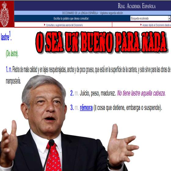 Lastre según la real academia española se define Bueno para nada #AMLOvsmediosinternacionales porque lo llaman lastre. http://t.co/nQxs2uc9