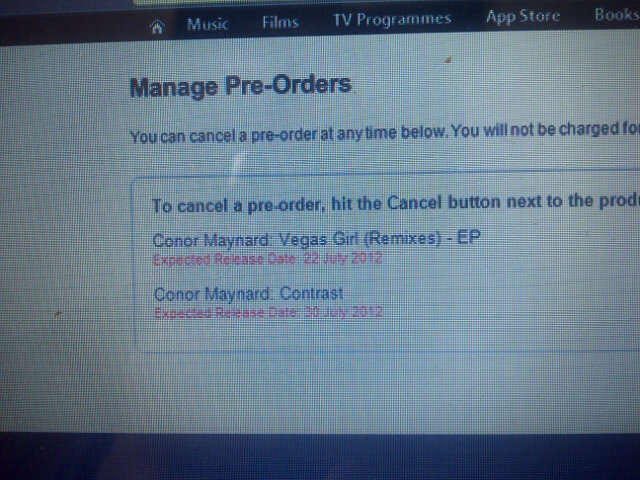 This is like my 5425565x I've tweeted this! @ConorMaynard I've pre-ordered #vegasgirl and #contrast #pleasefollow! :-) http://t.co/YCWkYNxt