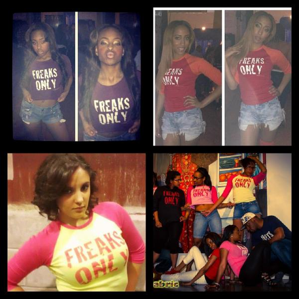 RT : ThinkN Laviish Clothing: Freaks Only Collection ...... Fuck Wit It