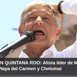TRIPLETE DE AMLO EN QR: Mañana, mítines del líder Morena en Cancún, Playa y Chetumal http://t.co/muquk0uDqa http://t.co/syLTWWcNIj