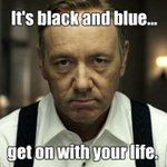 Well #MovingOnFromTheDress is the best hashtag Ive seen all day. Luckily --> S3 of @HouseofCards @netflix #TheDress http://t.co/Xj3TZgrXHL